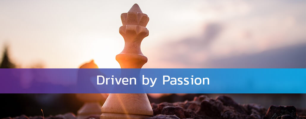 Driven by Passion