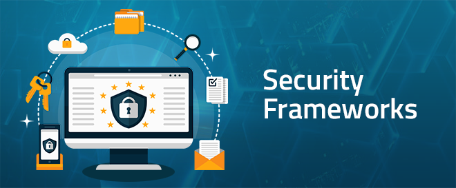 Security Frameworks